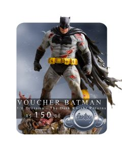 Voucher de Reserva - Batman - 1/6 Diorama - The Dark Knight Returns - DC Comics - Iron Studios