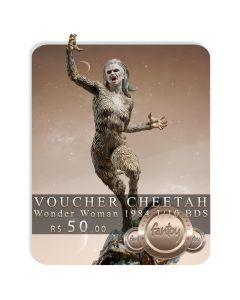Voucher de Reserva - Cheetah 1/10 BDS Art Scale - Wonder Woman 1984 - Iron Studios