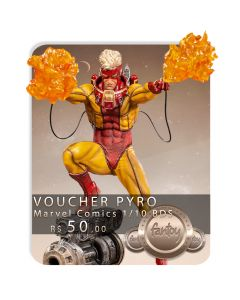 Voucher de Reserva - Pyro 1/10 BDS Art Scale - Marvel Comics - Iron Studios